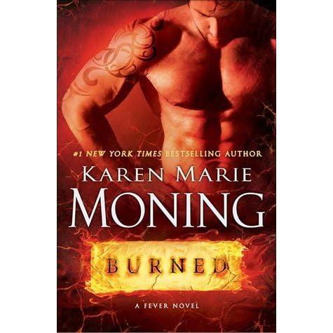 karen moning burned