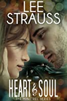 Heart & Soul (The Minstrel Series, #3)