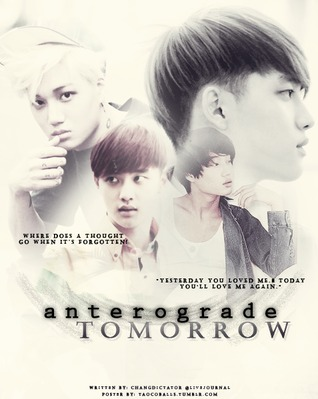 Anterograde Tomorrow by Changdictator