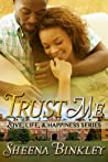 Trust Me (Love, Life, & Happiness, #2)
