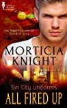 All Fired Up by Morticia Knight