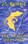 The Dragon Dreamer (Dragon Dreamer, #1)