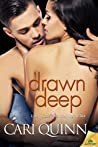 Drawn Deep (Afternoon Delight, #2)
