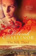 The Silk Thief by Deborah Challinor