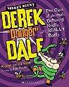 The case of animals behaving really, really badly (Derek 'Danger' Dale #1)