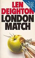 London Match (Bernard Samson, #3)