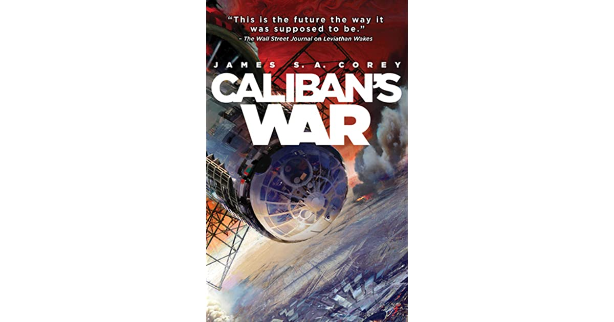 Caliban's War (The Expanse, #2) by James S.A. Corey