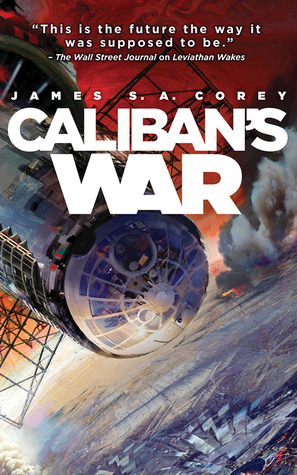Caliban's War (The Expanse, #2)