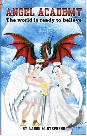 Angel Academy (Angel Academy, #1)