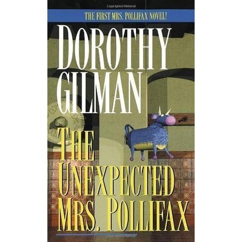 Amazon Com The Unexpected Mrs Pollifax 9781788422888 Gilman Dorothy Books