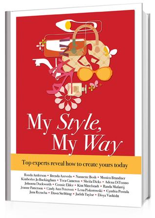 My Style, My Way: Top Experts Reveal How to Create Yours Today