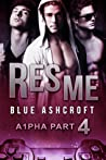 Res Me (A1pha #4)