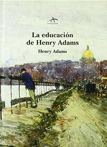 La educación de Henry Adams