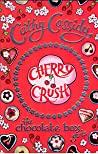 Cherry Crush (The Chocolate Box Girls, #1)