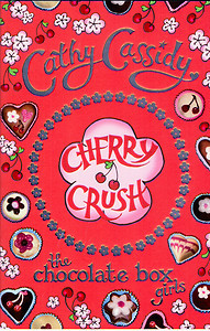 Cherry Crush (The Chocolate Box Girls, #1)