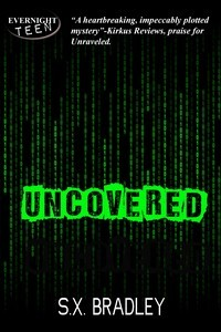 Uncovered (An Autumn Covarrubias Mystery Book 2)