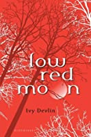 Low Red Moon (Low Red Moon #1)
