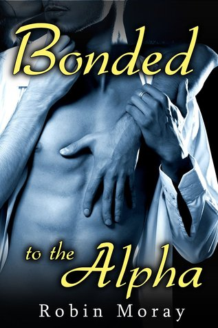 Bonded (Bonded to the Alpha #1)