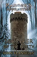The Sorcerer of the North (Ranger's Apprentice, #5)