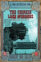 The Chinese Lake Murders: A Judge Dee Detective Story