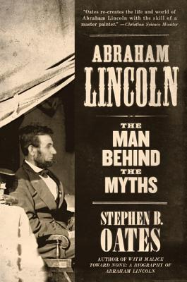 Abraham Lincoln  The Man Behind the Myths-Harper Perennial (1994)