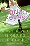 Lucy Sullivan Is Getting Married pdf book review free