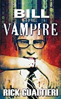 Bill the Vampire (The Tome of Bill, #1)