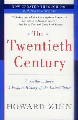The Twentieth Century by Howard Zinn