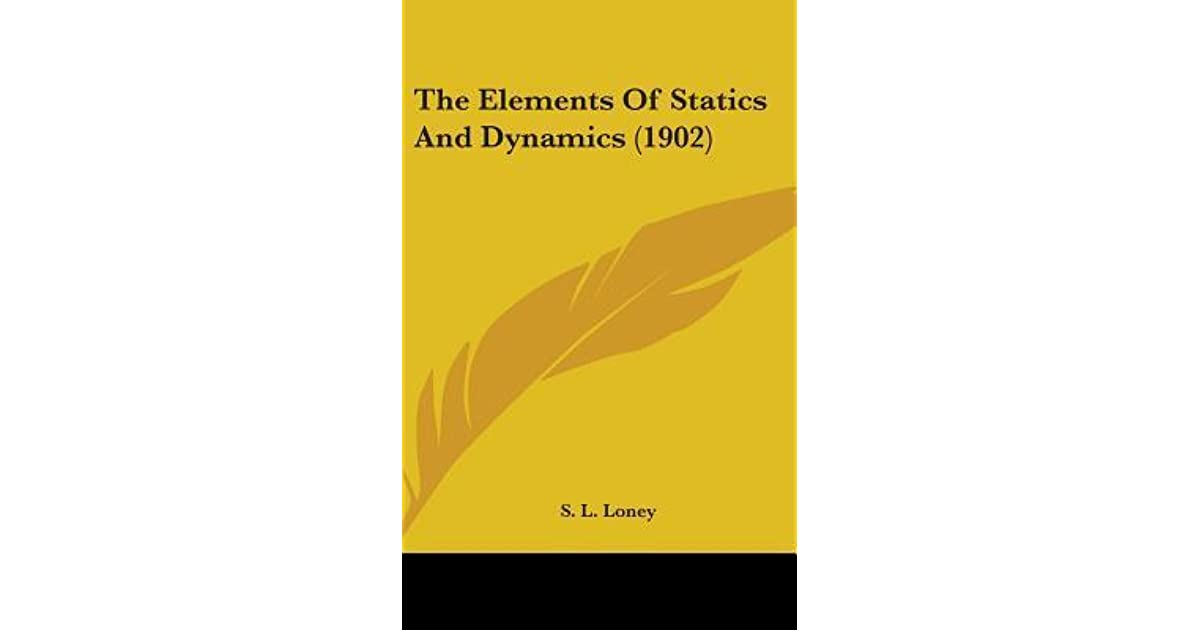 Sl Loney Statics And Dynamics Pdf
