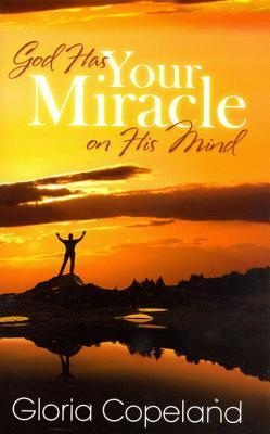 God-Has-Your-Miracle-On-His-Mind