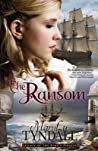 The Ransom (Legacy of the King's Pirates, #4)