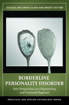 Borderline-Personality-Disorder-New-Perspectives-on-a-Stigmatizing-and-Overused-Diagnosis