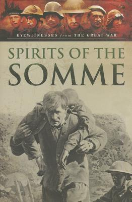 Visions of War - Spirits of the Somme