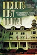 America's Most Haunted: The Secrets of …