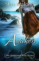Awaken (Awakened Fate #1)