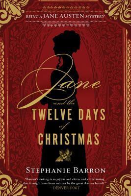 Jane and the Twelve Days of Christmas (Jane Austen Mysteries #12)