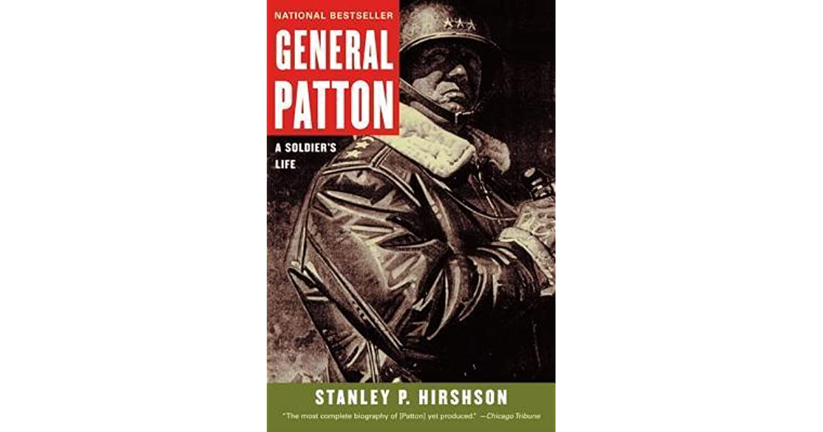 the life and leadership of general george s patton