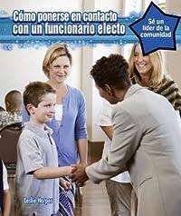 Como Ponerse En Contacto Con Un Oficial Electo (How to Contact an Elected Official)
