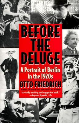 Before the Deluge: A Portrait of Berlin in the 1920s book cover