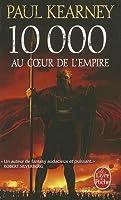 10 000 Au Coeur de L'Empire