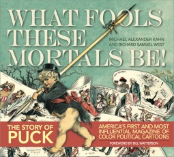 Puck: What Fools These Mortals Be by Michael Alexander Kahn