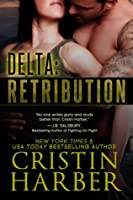 Delta: Retribution (Delta, #1)