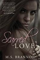 Scarred Love (Sulfur Heights, #1)