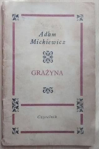 Grażyna By Adam Mickiewicz