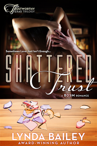 Shattered Trust (Trustworthy Texas Trilogy #1)