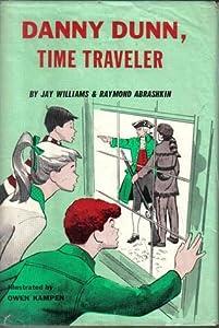 Danny Dunn, Time Traveler (Danny Dunn, #8)