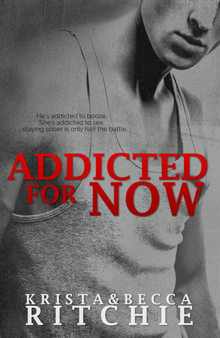 Addicted for Now by Krista Ritchie