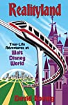 Book cover for Realityland: True-Life Adventures at Walt Disney World