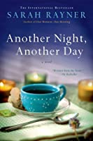 Another Night, Another Day: A Novel