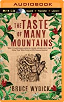 The Taste of Many Mountains